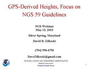GPSDerived Heights Focus on NGS 59 Guidelines NGS
