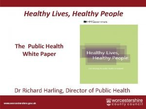 Healthy Lives Healthy People The Public Health White