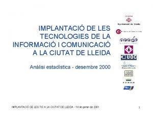 IMPLANTACI DE LES TECNOLOGIES DE LA INFORMACI I