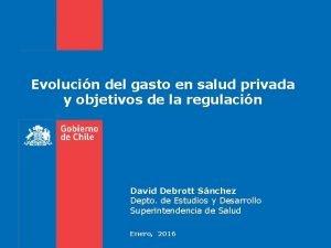 Evolucin del gasto en salud privada y objetivos