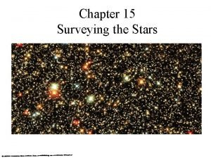 Chapter 15 Surveying the Stars 15 2 Patterns