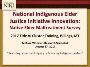 National Indigenous Elder Justice Initiative Innovation Native Elder