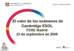 El valor de los exmenes de Cambridge ESOL