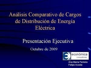 Anlisis Comparativo de Cargos de Distribucin de Energa
