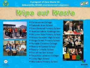 A program of Zero Waste SA delivered by