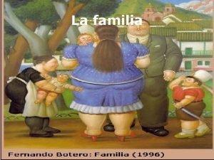 La familia Que ninguna familia comience en cualquier