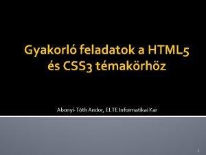 Gyakorl feladatok a HTML 5 s CSS 3