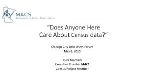 Does Anyone Here Care About Census data Chicago