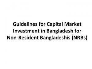 Guidelines for Capital Market Investment in Bangladesh for