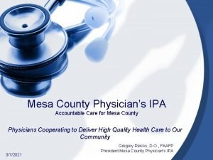 Mesa County Physicians IPA Accountable Care for Mesa