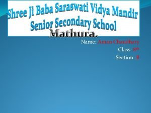 Mathura Name Aman Chaudhary Class 8 th Section