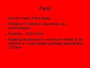 Par Hlavn mesto Franczska Pribline 12 milinov obyvateov