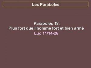 Les Paraboles 18 Plus fort que lhomme fort