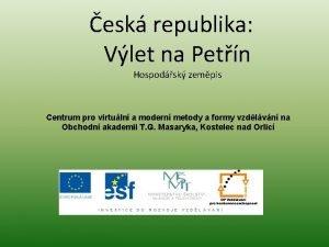 esk republika Vlet na Petn Hospodsk zempis Centrum
