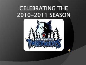 CELEBRATING THE 2010 2011 SEASON WOLF PACK FACTOID