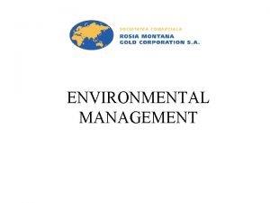 ENVIRONMENTAL MANAGEMENT Introduction John Aston BE Civil Environmental