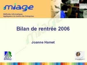 Bilan de rentre 2006 Joanne Hamet Bilan 2005