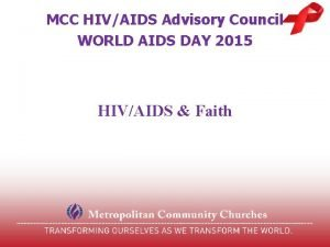 MCC HIVAIDS Advisory Council WORLD AIDS DAY 2015