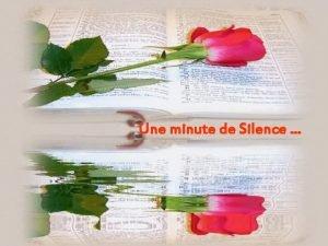 Une minute de Silence Pour tous ceux qui