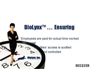 Bio Lynx Ensuring Employees are paid for actual