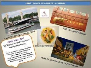 PARIS BALADE AU CUR DE LA CAPITALE VISIT