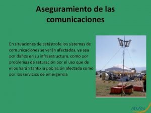 Aseguramiento de las comunicaciones En situaciones de catstrofe
