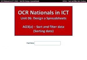 OCR Nationals in ICT 2010 Unit 06 Design