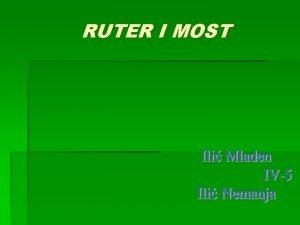 RUTER I MOST Ureaji za povezivanje mrea Nagli