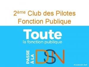 me 2 Club des Pilotes Fonction Publique 1