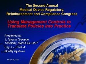 The Second Annual Medical Device Regulatory Reimbursement and
