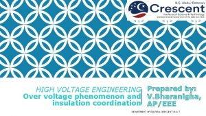 HIGH VOLTAGE ENGINEERING Over voltage phenomenon and insulation