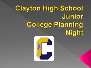 Clayton High School Junior College Planning Night Clayton