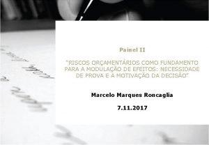 Painel II RISCOS ORAMENTRIOS COMO FUNDAMENTO PARA A