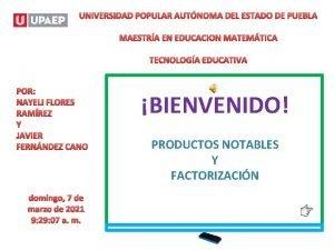 UNIVERSIDAD POPULAR AUTNOMA DEL ESTADO DE PUEBLA MAESTRA