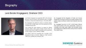 Biography Lars Bondo Krogsgaard Onshore CEO Lars Bondo