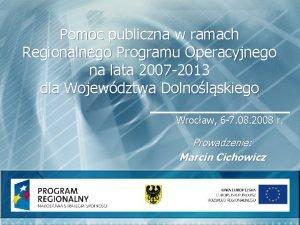 Pomoc publiczna w ramach Regionalnego Programu Operacyjnego na