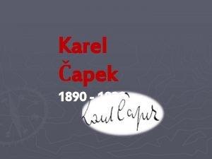 Karel apek 1890 1938 Karel apek 9 1