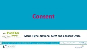 Consent Marie Tighe National ADM and Consent Office