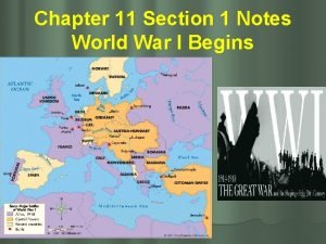 Chapter 11 Section 1 Notes World War I