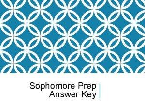 Sophomore Prep Answer Key PREP 1 https collegereadiness