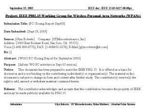 September 19 2003 IEEE doc IEEE 15 03