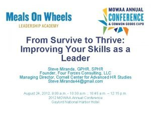 From Survive to Thrive Improving Your Skills as