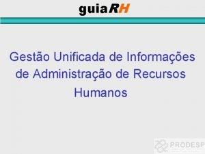 guia RH Gesto Unificada de Informaes de Administrao