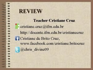 REVIEW Teacher Cristiane Cruz cristiane cruzifrn edu br