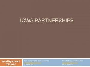 IOWA PARTNERSHIPS Iowa Department of Human Kara Hudson