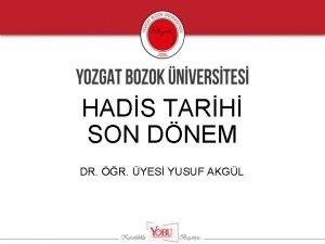 HADS TARH SON DNEM DR R YES YUSUF
