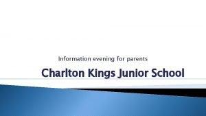 Information evening for parents Charlton Kings Junior School