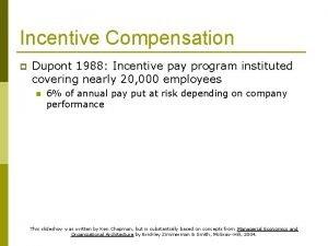 Incentive Compensation p Dupont 1988 Incentive pay program