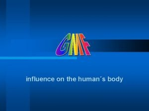 influence on the humans body influence on the