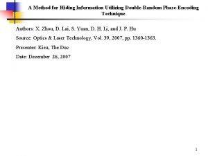 A Method for Hiding Information Utilizing DoubleRandom PhaseEncoding